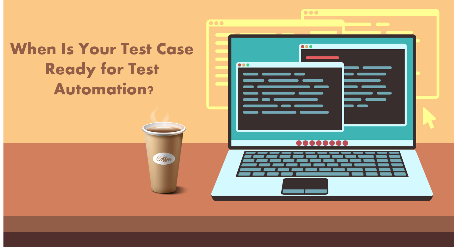 When is Your Test Case Ready For Test Automation?