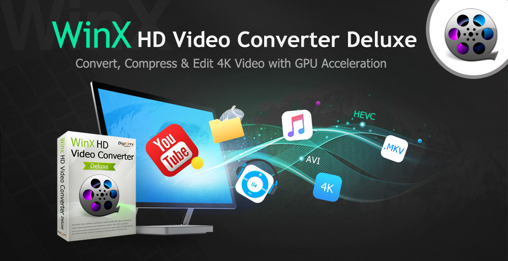 WinX HD Video Converter Deluxe: The Ultimate Solution for 4k Video Playing