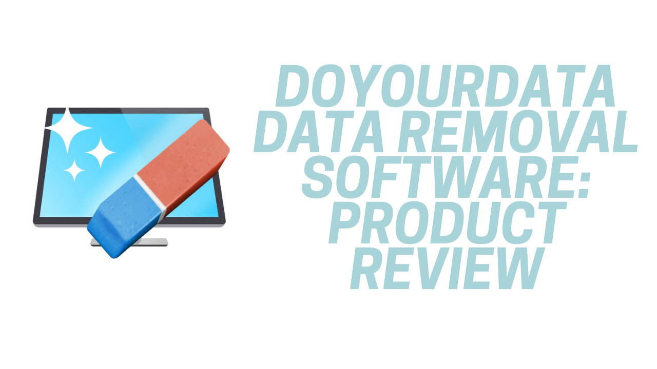 DoyourData Data Removal Software: Product Review